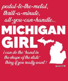 The Michigan Girl Women's Fashion T-Shirt
