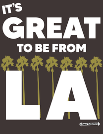 The Los Angeles Great To Be Here Men's Fashion T-Shirt
