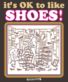 "The ""It's OK to Love Shoes"" Women's Fashion T-Shirt"