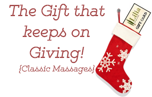 The Gift that keeps on Giving {Classic Massages}