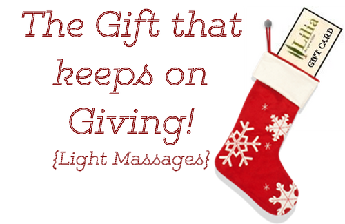 The Gift that keeps on Giving {Light Massages}