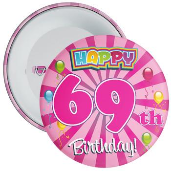 69th Birthday Badge