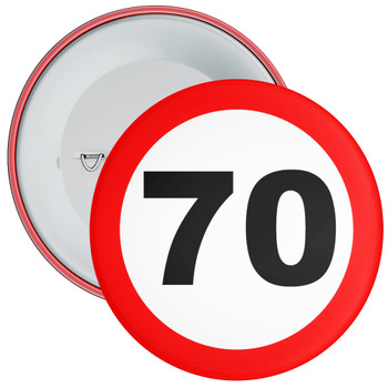 Speed Sign Themed 70th Birthday Badge