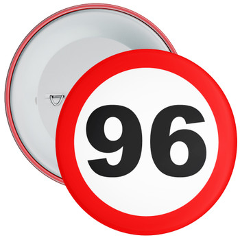 Speed Sign Themed 96th Birthday Badge
