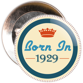 Born in 1929 Birthday Badge