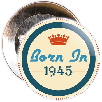Born in 1945 Birthday Badge