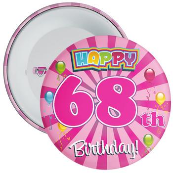 68th Birthday Badge