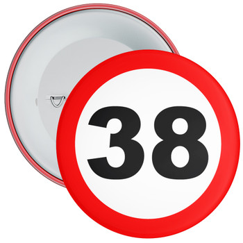 Speed Sign Themed 38th Birthday Badge