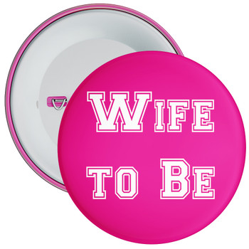Wife to Be Hen Party Badge 1