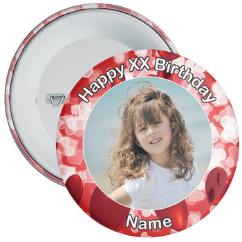Heart Styled Customisable Birthday Photo Badge 10
