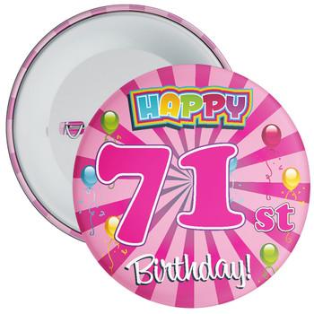 71st Birthday Badge
