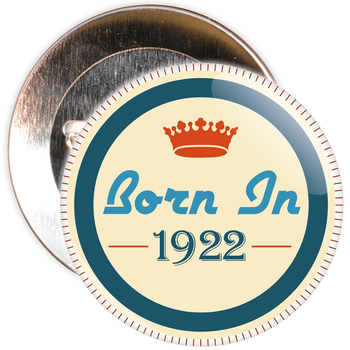 Born in 1922 Birthday Badge