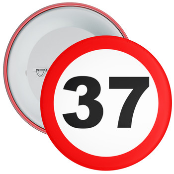 Speed Sign Themed 37th Birthday Badge