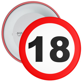 Speed Sign Themed 18th Birthday Badge