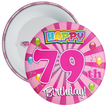 79th Birthday Badge