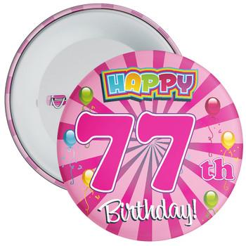 77th Birthday Badge