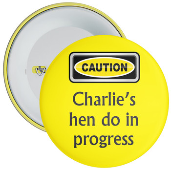 Customisable Yellow Caution Hen Do in Progress Badge