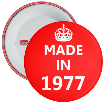 Made in 1977 Birthday Badge