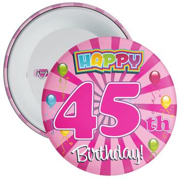 Pink 45th Birthday Badge
