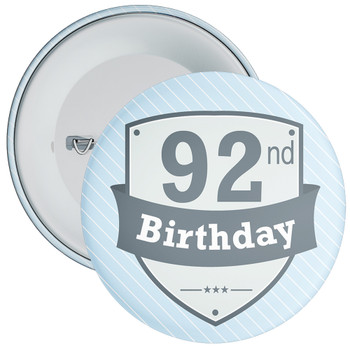 Vintage Retro 92nd Birthday Badge