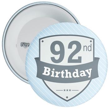 Vintage Retro 92nd Birthday Badge