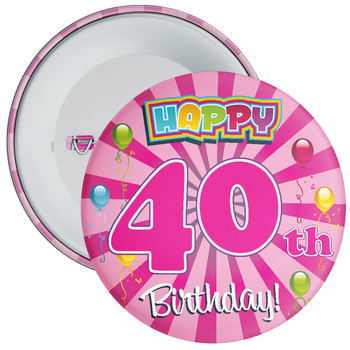 Pink 40th Birthday Badge