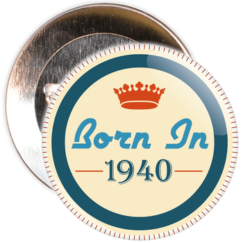 Born in 1940 Birthday Badge