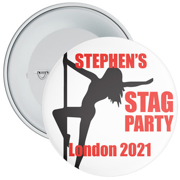 Pole Dancer Stag Party Badge