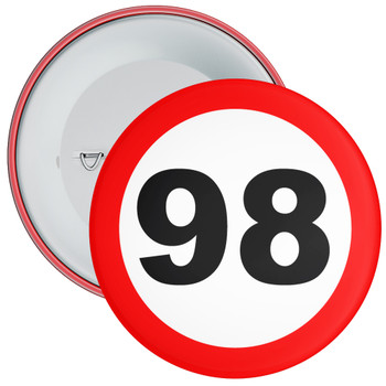 Speed Sign Themed 98th Birthday Badge