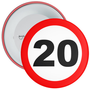 Speed Sign Themed 20th Birthday Badge