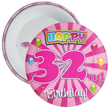 Pink 32nd Birthday Badge