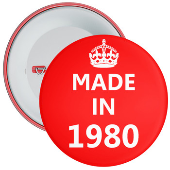 Made in 1980 Birthday Badge