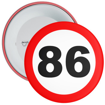 Speed Sign Themed 86th Birthday Badge