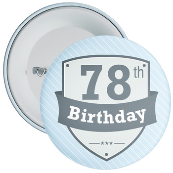 Vintage Retro 78th Birthday Badge