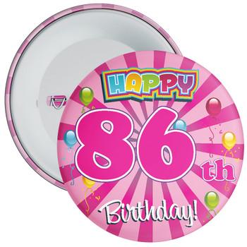 86th Birthday Badge