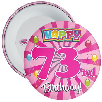 73rd Birthday Badge