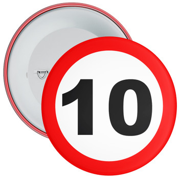Speed Sign Themed 10th Birthday Badge