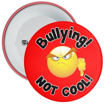 School Bullying Not Cool  Anti Bullying Badge