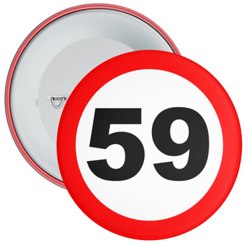 Speed Sign Themed 59th Birthday Badge