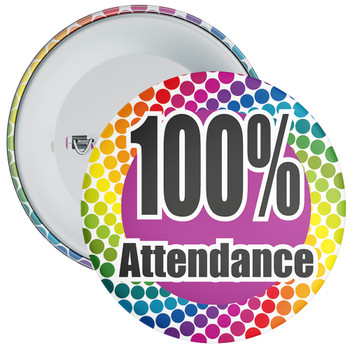 School 100% Attendance Badge with Colourful Background 4