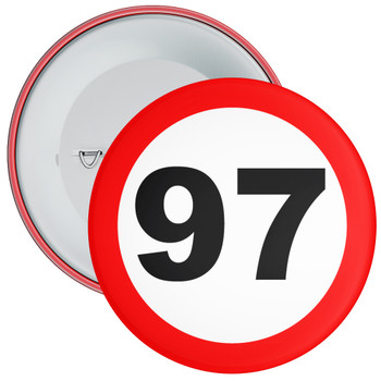 Speed Sign Themed 97th Birthday Badge