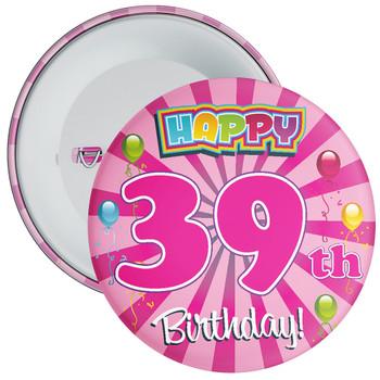 Pink 39th Birthday Badge