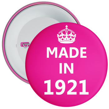 Pink Made in 1921 Birthday Badge