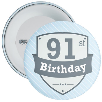 Vintage Retro 91st Birthday Badge