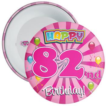 82nd Birthday Badge