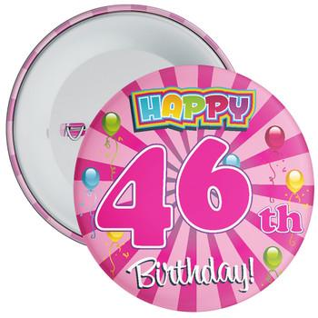 Pink 46th Birthday Badge