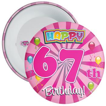 67th Birthday Badge