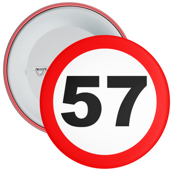 Speed Sign Themed 57th Birthday Badge