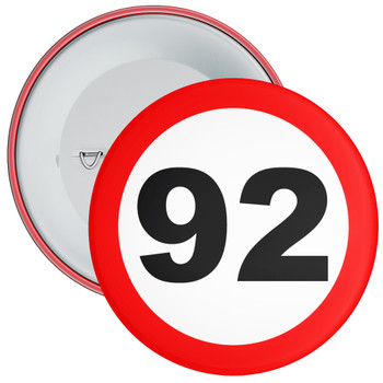 Speed Sign Themed 92nd Birthday Badge