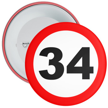 Speed Sign Themed 34th Birthday Badge